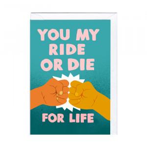 """Wenskaart """"Ride or Die"""""""
